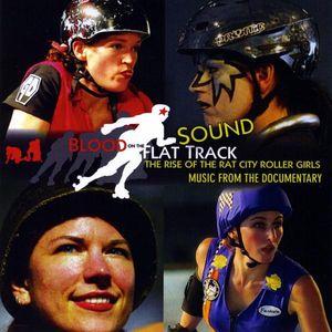 Blood on the Flat Track (Original Soundtrack)