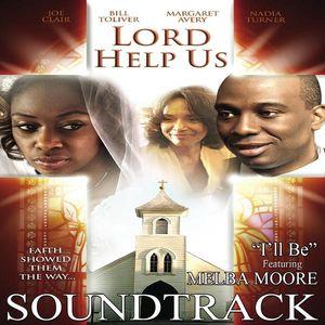 Lord Help Us (Original Soundtrack)