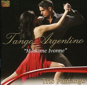 Tango Argentino: Madame Ivonne