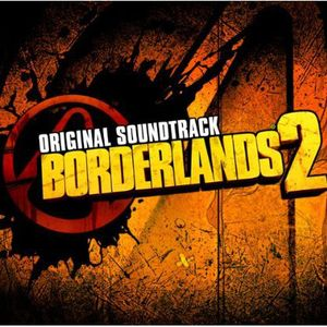 Borderlands 2 (Original Soundtrack)