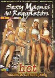 Sexy Mamis Del Reggaeton: Volume 1