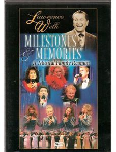 Lawrence Welk: Milestones & Memories: A Musical Family Reunion