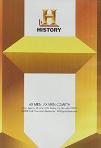 Ax Men Cometh