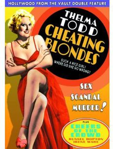 Cheating Blondes /  Cheers of the Crowd