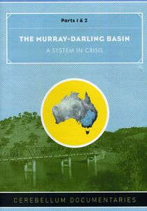 Murray-Darling Basin: A System in Crisis