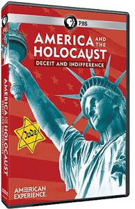 America and the Holocaust: Deceit and Indifference (American Experience)