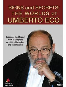 Signs and Secrets: The Worlds of Umberto Eco