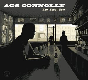How About Now [Import] , Ags Connolly