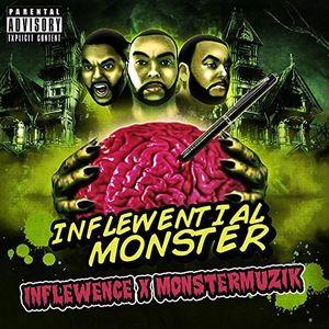 Inflewential Monster