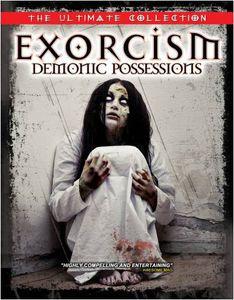 Exorcism: Demonic Possessions