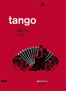 Tango /  Cafe De Los Maestros & Friends