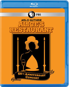 Alice's Restaurant 50Th Anniversary Concert