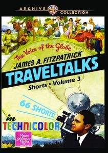 James A. Fitzpatrick Traveltalks Shorts: Volume 3