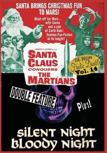 Santa Claus Conquers The Martians/ Silent Night, Bloody Night