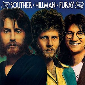 Souther Hillman Furay Band & Trouble In Paradise , The Souther - Hillman - Furay Band