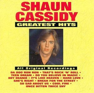 Greatest Hits , Shaun Cassidy