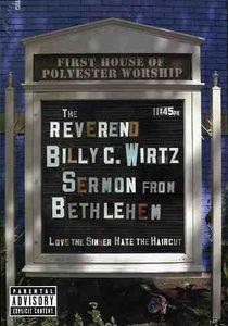 The Reverend Billy C. Wirtz: Sermon From Bethlehem