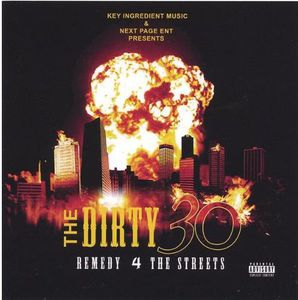 Dirty 30 Remedy 4 the Streets /  Various