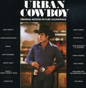 Urban Cowboy (Original Soundtrack) , Various Artists