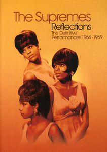 The Supremes: Reflections: Definitive Performances 1964-1969
