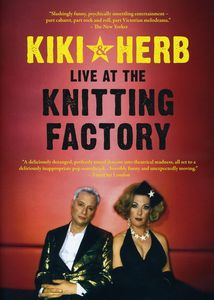 Kiki and Herb at the Knitting Factory