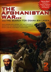 The Afghanistan War...And the Search for Osama Bin Laden