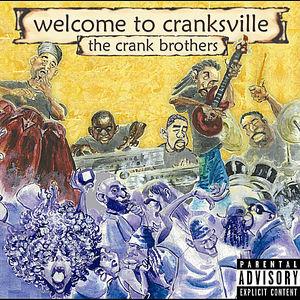 Welcome to Cranksville