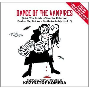 Dance of the Vampires ((The Fearless Vampire Killers or Pardon Me, But Your Teeth Are in My Neck) Original Soundtrack) [Import]