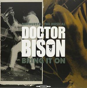 Dewhurts : Musical /  Bring It On(2Lp+Cd) [Import] , Doctor Bison
