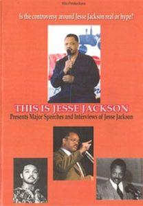 This Is Jesse Jackson Presents Major Speeches