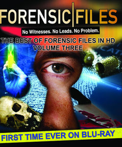 Forensic Files: The Best of Forensic Files in HD: Volume 3