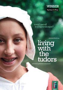 Living the The Tudors