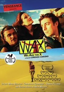 Wax We Are The X