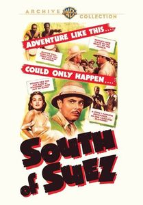 South of Suez , George Brent