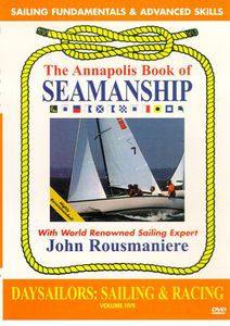 Annapolis Book of Seamanship: Daysailors Sailing