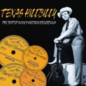 Texas Hillbilly: The Best Of Macy's Hillbilly Recordings