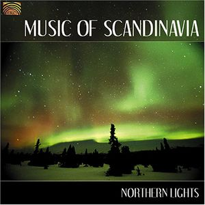 Music Of Scandinavia: Northern Lights