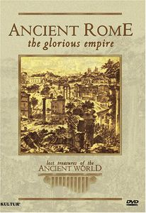 Lost Treasures of the Ancient World: Ancient Rome