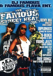 Famous Street Heat 1
