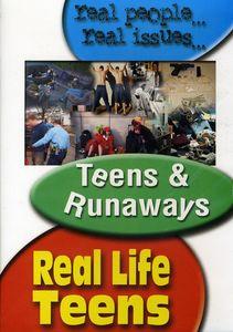 Real Life Teens: Teens and Runaways