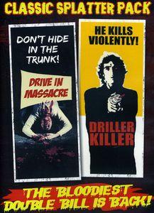 Classic Splatter Pack: Drive-in Massacre /  The Driller Killer