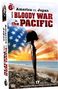 America vs. Japan: The Bloody War in the Pacific
