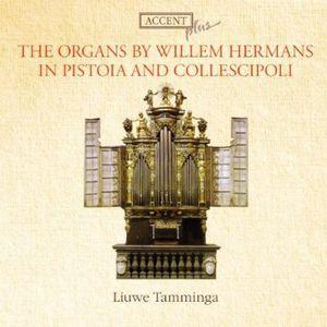 Die Orgel Von Willem Hermans in Pistoia Und