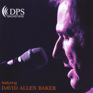 DPS Backstage Featuring David Allen Baker