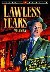 The Lawless Years: Volume 3