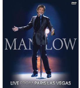 Barry Manilow Live From Paris Las Vegas , Barry Manilow