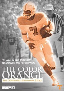 Espn Films - The Color of Orange: The Condredge Holloway Story