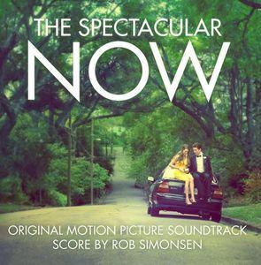 The Spectacular Now (Original Score) (Original Soundtrack)
