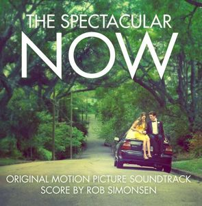 The Spectacular Now (Original Score) (Original Soundtrack)