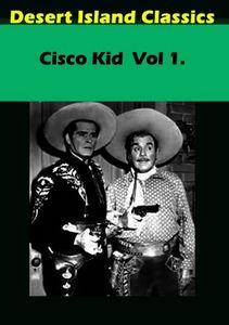 Cisco Kid: Volume 1
